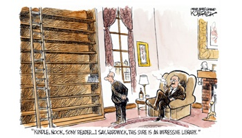 "Comic featuring two men in a fancy home library. There shelves are bare with the exception of three ebook readers. One man says, ""Kindle, Nook, Sony Reader...I say Hardick, this sure is an impressive library."""